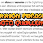 Common Phrase Photo Challenge – Part 2
